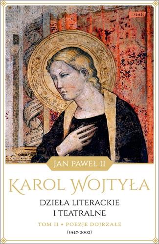 okładka książki Dzieła Literackie i teatralne Karola Wojtyły