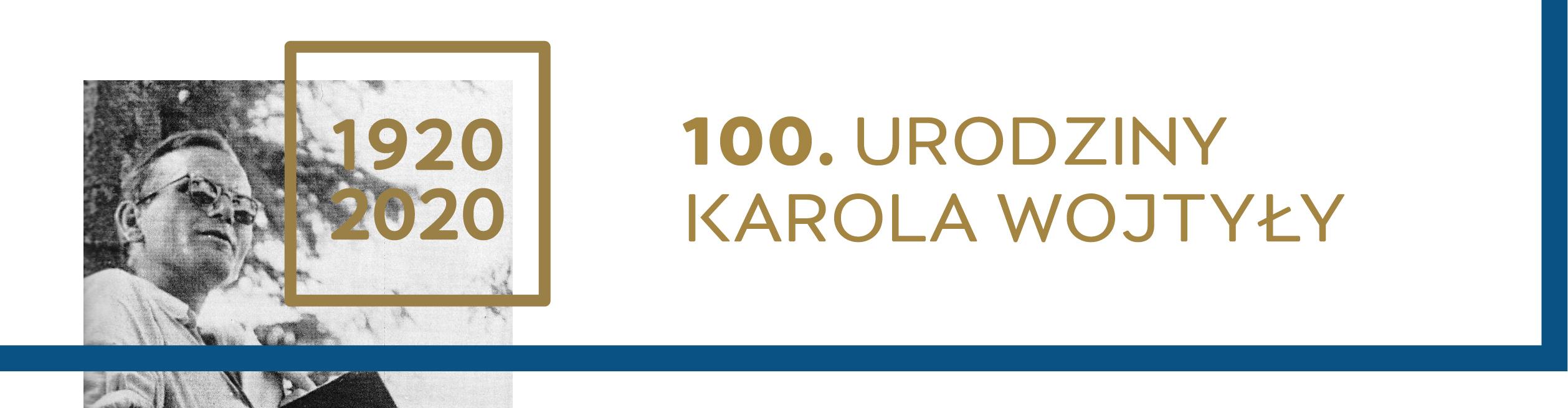 100. urodziny Jana Pawła II