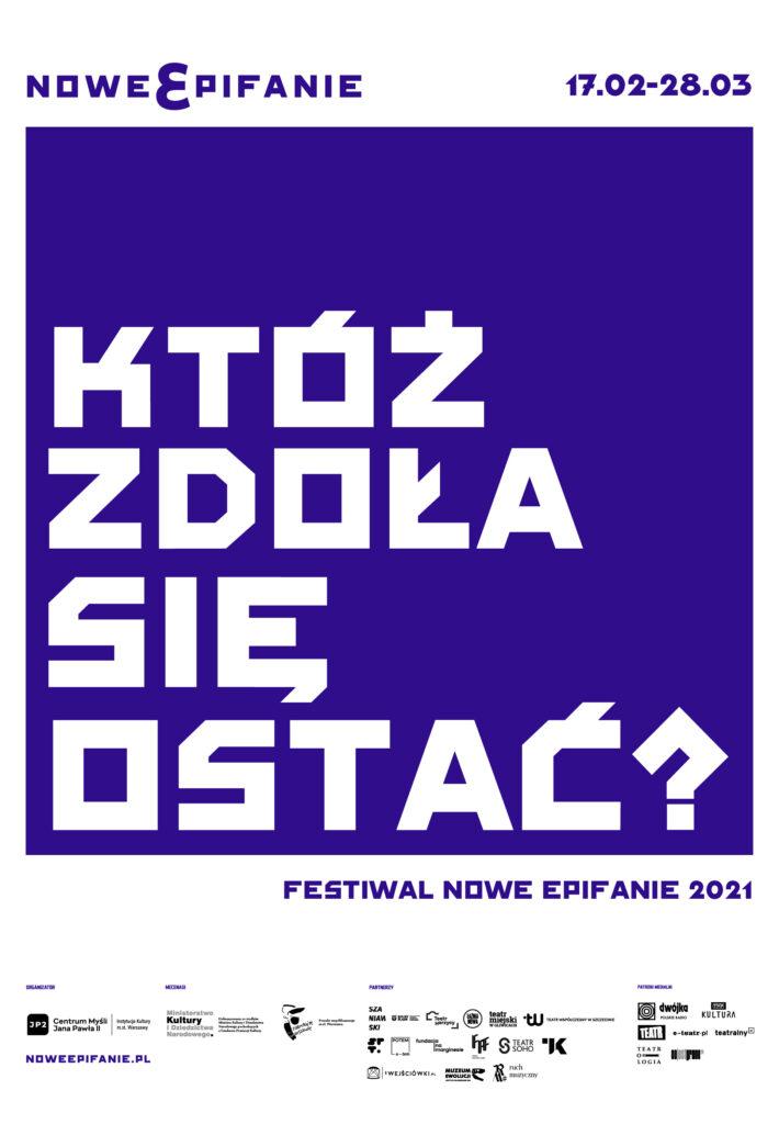 """plakat festiwalu z napisem """"któż zdoła się ostać?"""""""