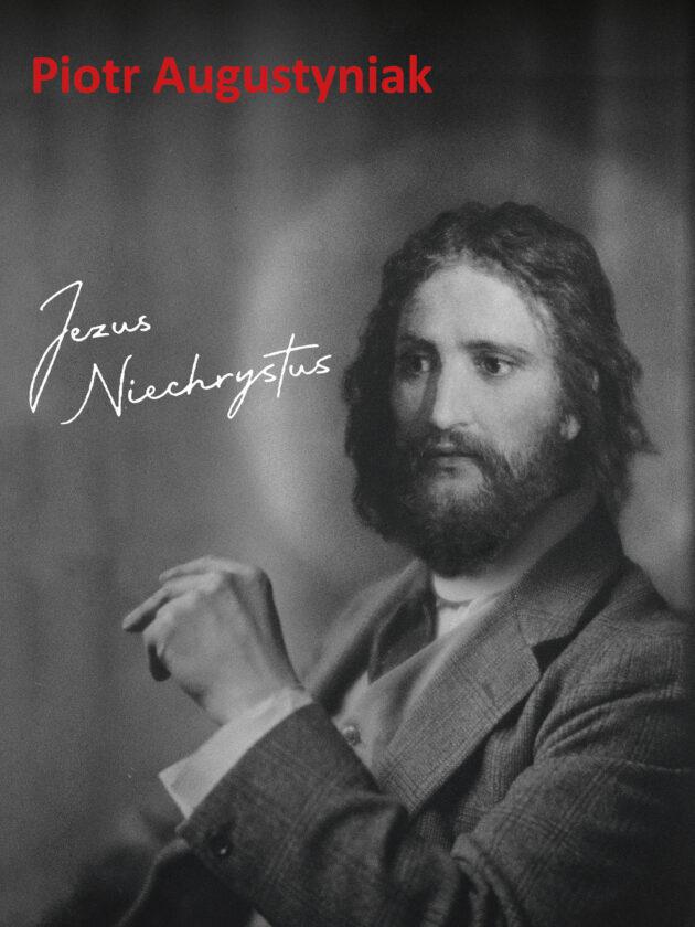 """siedzący mężczyzna, napis """"Piotr Augustyniak Jezuz Niechrystus"""", zdjęcie czarno-białe"""