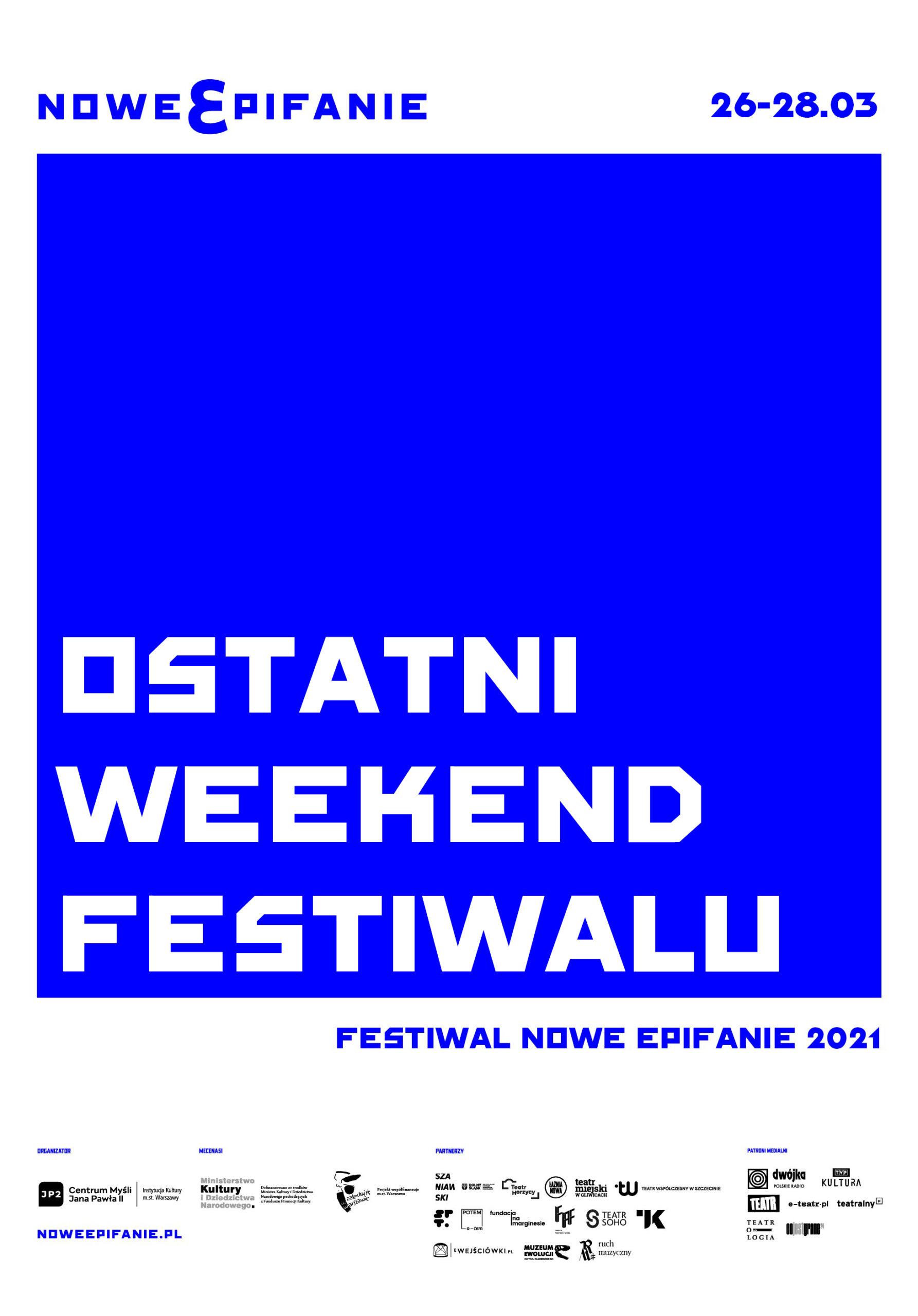 "napis ""ostatni weekend festiwalu"""